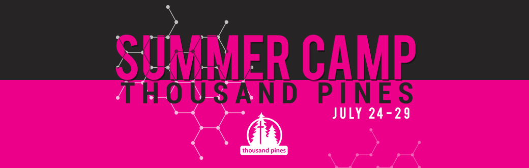 Thousand Pines Summer Camp